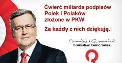 Armia PSL to tylko początek, Bronisław Komorowski zebrał... 250 milionów podpisów