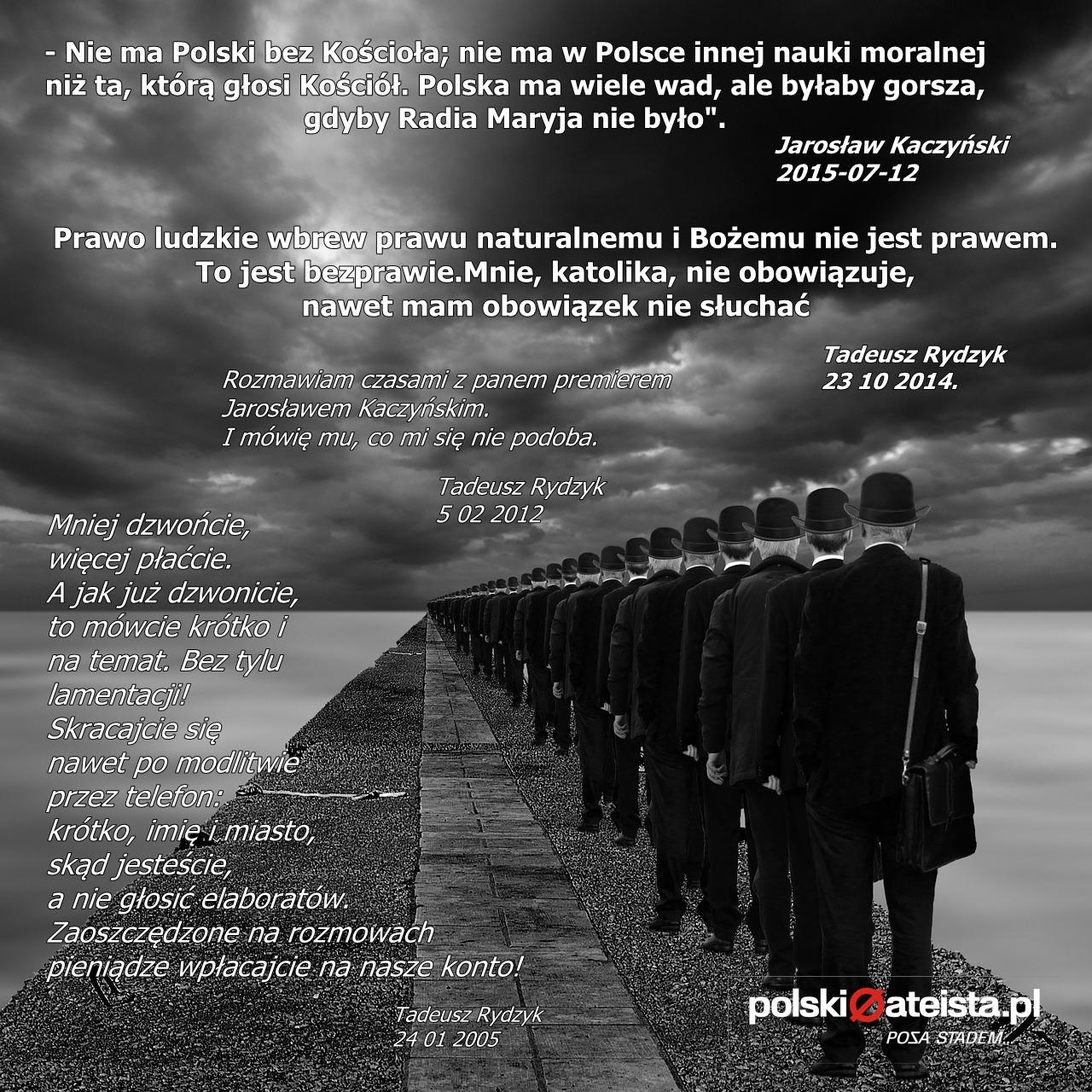 """""""Naród jest mądry, ale ogłupiony"""". Ojciec Tadeusz Rydzyk."""