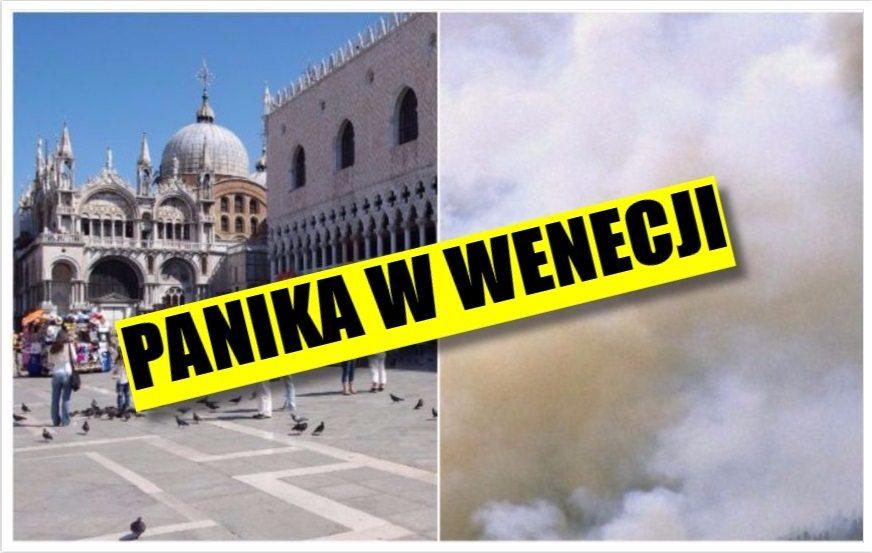 Włochy: Panika, strach i ogromne kłęby dymu w Wenecji (VIDEO + FOTO)