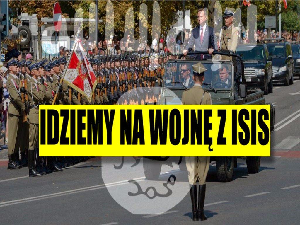 Polski rząd ma już dosyć. Idziemy na wojnę z ISIS!