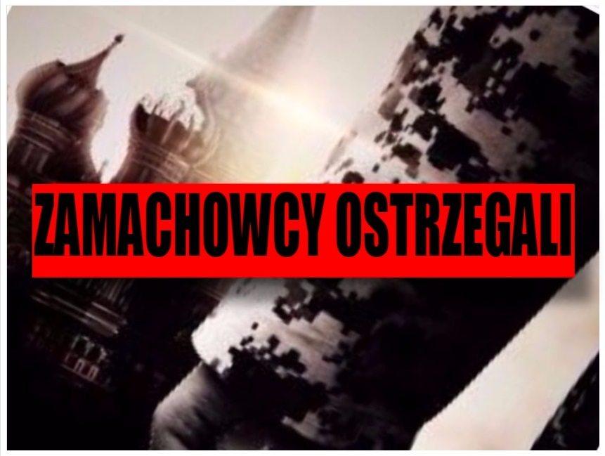 Sprawcy zamachu w Rosji OSTRZEGALI już kilkanaście dni temu (FOTO)