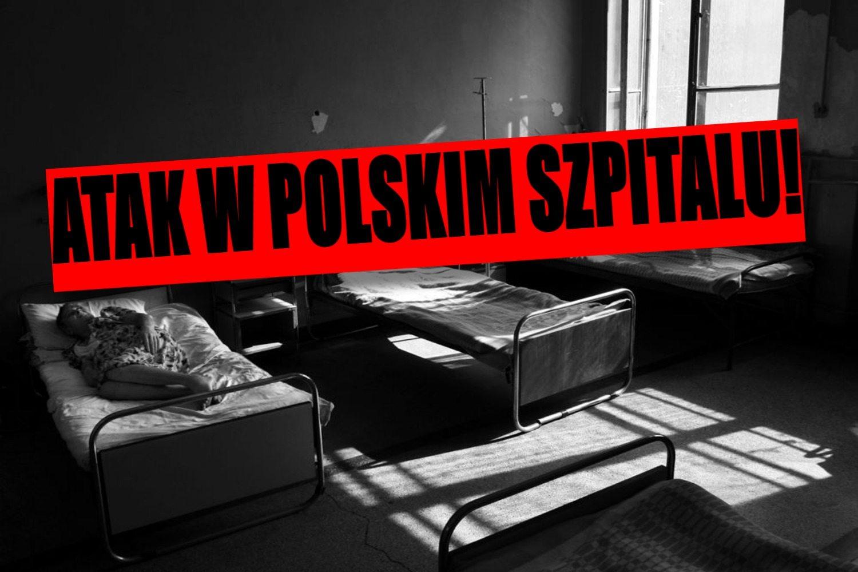 Atak w polskim szpitalu! Uzbrojony Szwed rzucił się na pacjentów, są ranni