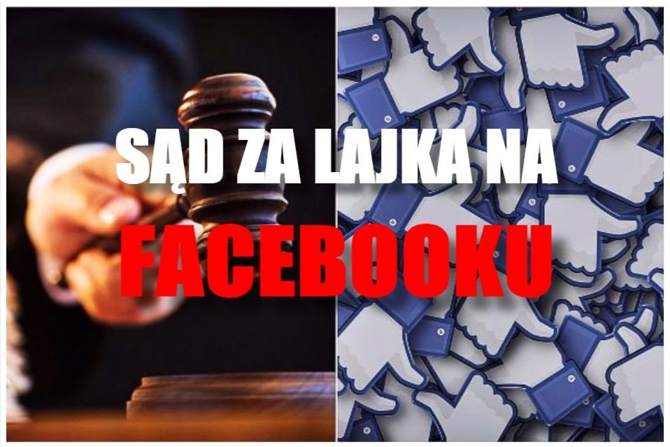 Niebywałe! Mężczyzna stanie przed sądem za... polubienie posta na Facebooku