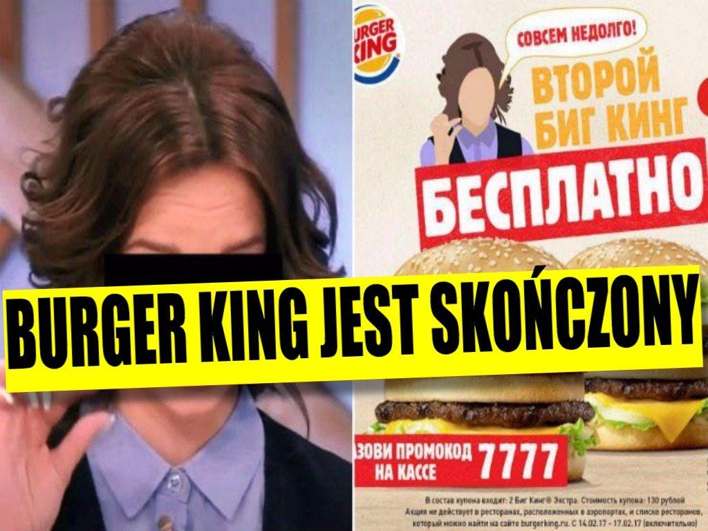 Burger King jest skończony. Promują się na gwałtach, obrzydliwe hasła