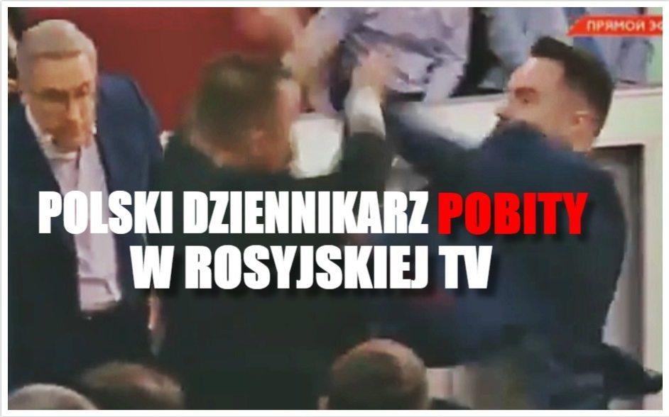 Polski dziennikarz pobity w rosyjskim programie na żywo (VIDEO)