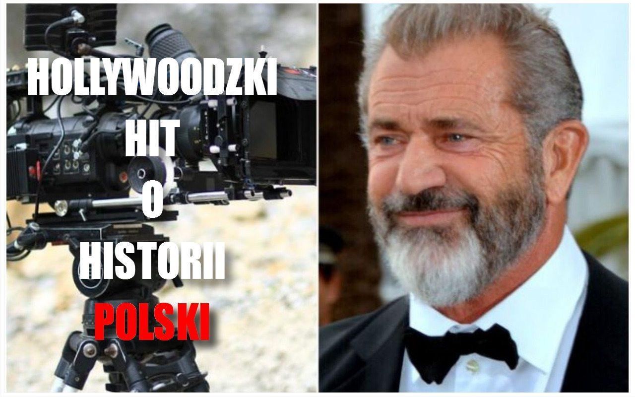 Mel Gibson chce zrobić hollywoodzki hit o Polsce. Jest jeden haczyk