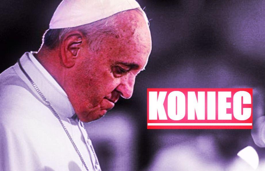 Papież zapowiedział. To KONIEC