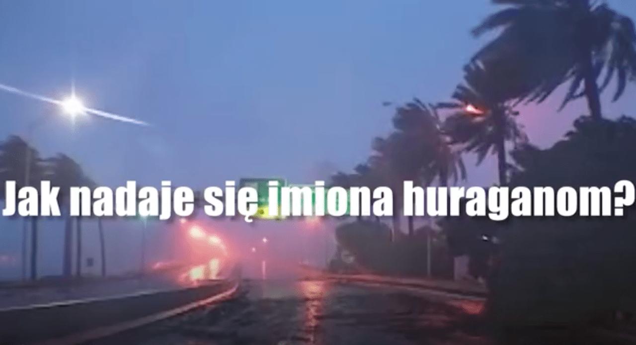 Irma, Ophelia, Jose. Tajemnice imion nadawanych... huraganom (video)
