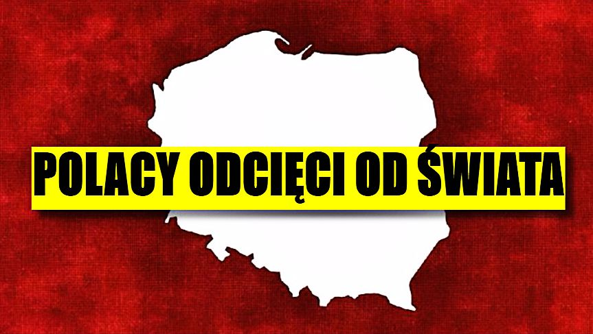Dziesiątki tysięcy Polaków odciętych od świata. Służby sobie nie radzą