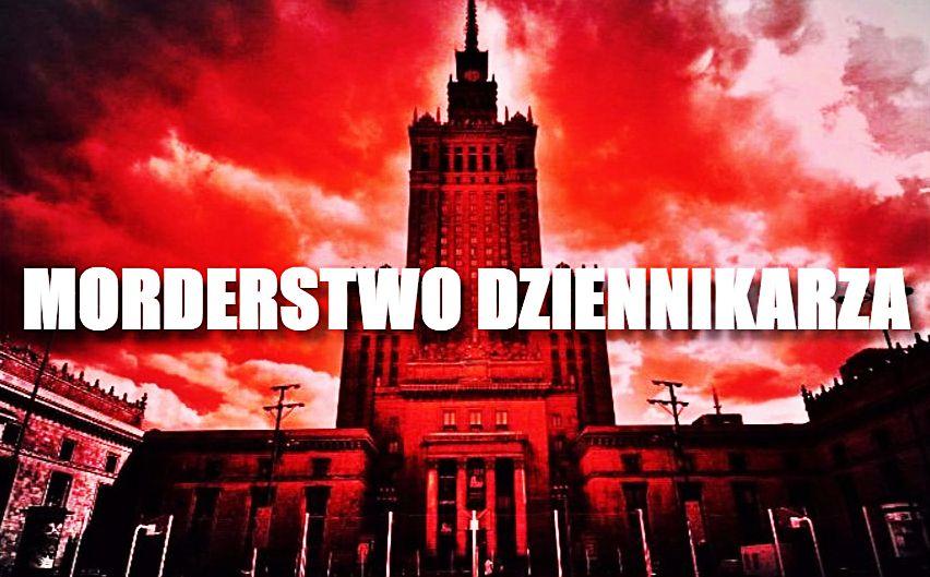Słynny dziennikarz brutalnie zamordowany w centrum Warszawy. Skandaliczne zachowanie policji