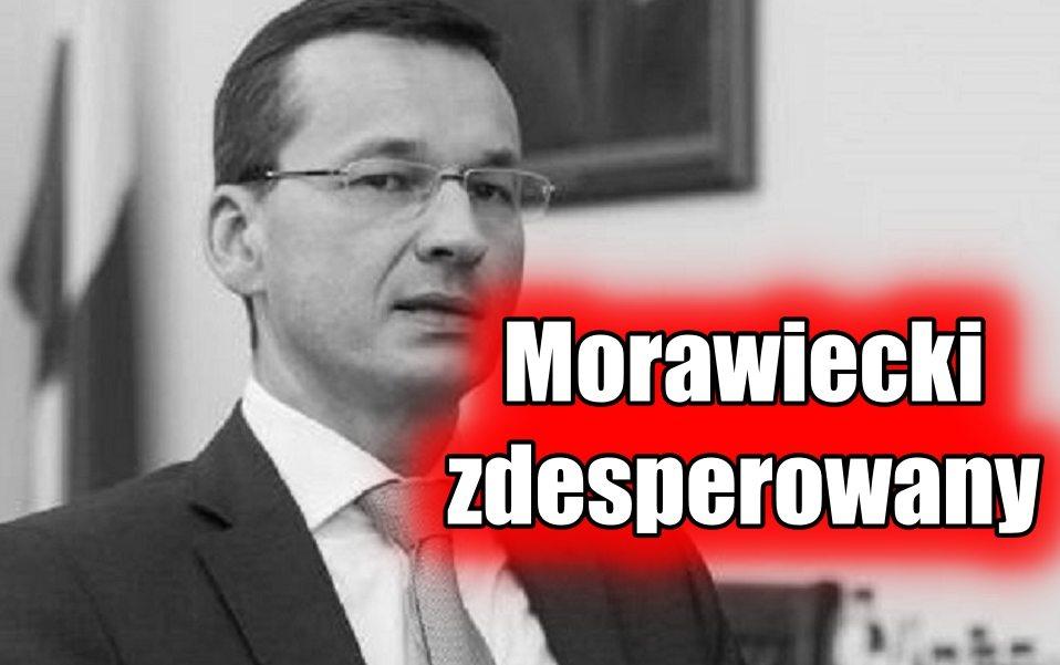 """Morawiecki nerwowo się tłumaczy. """"To kpina z Polaków!"""""""