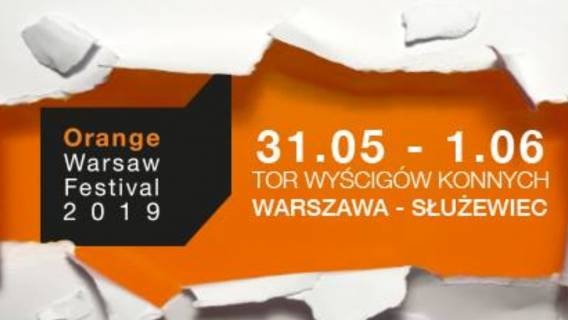 Orange Warsaw Festival 2019. Najważniejsze informacje