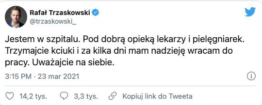 Rafał Trzaskowski leży chory